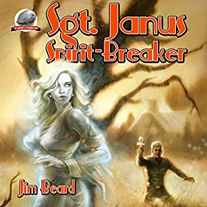 Sgt. Janus, Spirit-Breaker Audiobook