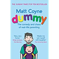 Dummy: The Comedy and Chaos of Real-Life Parenting