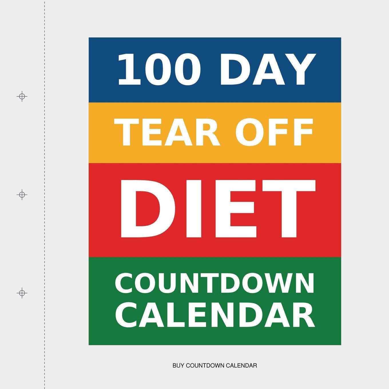 Calendario Countdown.100 Day Tear Off Diet Countdown Calendar Amazon Co Uk Buy