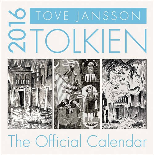 Tolkien Calendar 2016: Illustrated by Tove Jansson