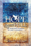 Hope Beyond Hell The Righteous Purpose of God's Judgment