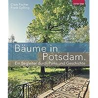 Bäume in Potsdam: Ein Begleiter durch Parks und Geschichte