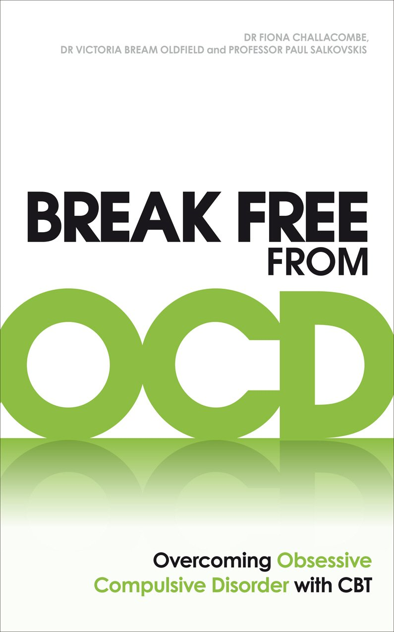 Break Free From OCD  Overcoming Obsessive Compulsive Disorder With CBT