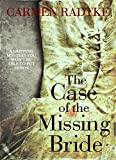 The Case of the Missing Bride: a gripping mystery you wont be able to put down