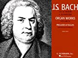 Volume 4: Preludes and Fugues - Mature Master Period (Part 2): Organ Solo (J. S. Bach Organ Works)