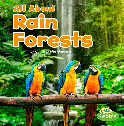 (All About Rain Forests (Habitats))