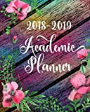 2018-2019 Academic Planner: Daily, Weekly, Monthly