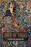 Tree of Sighs, Lucrecia Guerrero, 1931010730