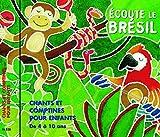 Ecoute Le Brasil: Brazilian Songs For Children