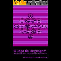 O jogo de linguagem: Wittgenstein, Teoria dos Jogos e Comunicação Social