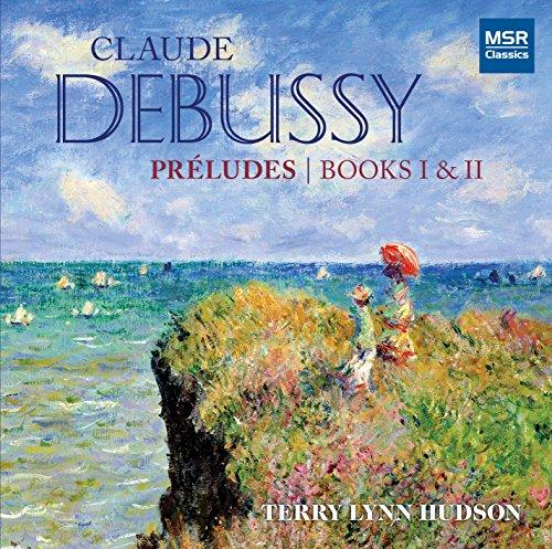 Claude Debussy: Préludes: Book I (1910); Préludes: Book II (1913); Clair de lune (from Suite bergamasque)