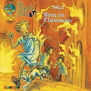Rom in Flammen (Die magische Insel 7) Hörbuch