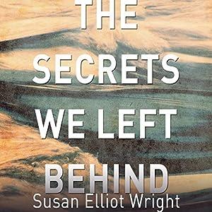 Secrets We Left Behind Audiobook