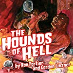The Hounds of Hell | Ron Fortier,Gordon Linzner