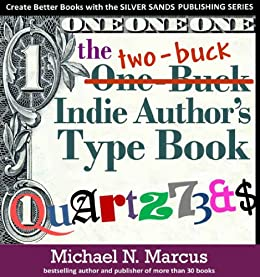 The One Buck Indie Author's Type Book (Silver Sands ...