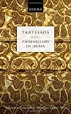 img - for Tartessos and the Phoenicians in Iberia book / textbook / text book