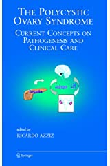 The Polycystic Ovary Syndrome: Current Concepts on Pathogenesis and Clinical Care (Endocrine Updates (27)) Paperback