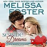 Seaside Dreams: Seaside Summers, Book 1 | Melissa Foster