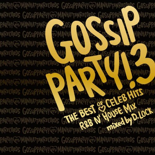 Price comparison product image DJ D.Lock - Gossip Party! 3 [Japan CD] LEXCD-11016