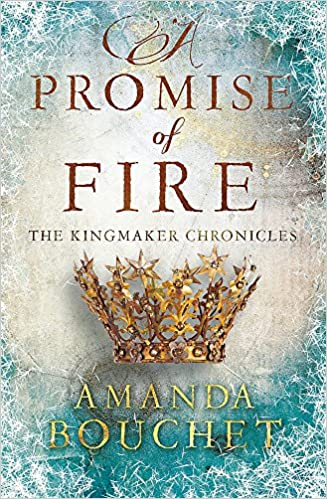 A Promise of Fire (Kingmaker Trilogy) Image