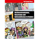 Rechtsextremismus, Rassismus und Antisemitismus in Comics (German Edition)