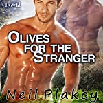 Olives for the Stranger : Have Body, Will Guard, Book 4 | Neil Plakcy