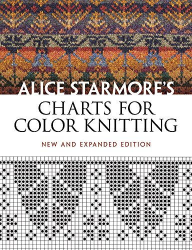 Alice Starmore's Charts for Color Knitting: New and Expanded