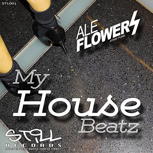 My house beatz by ale flowers on amazon music for My house house music