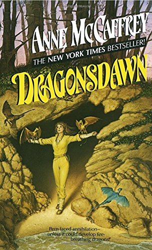 Dragonsdawn (Dragonriders of Pern - Houston Colony First