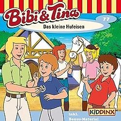 Das kleine Hufeisen (Bibi und Tina 77)