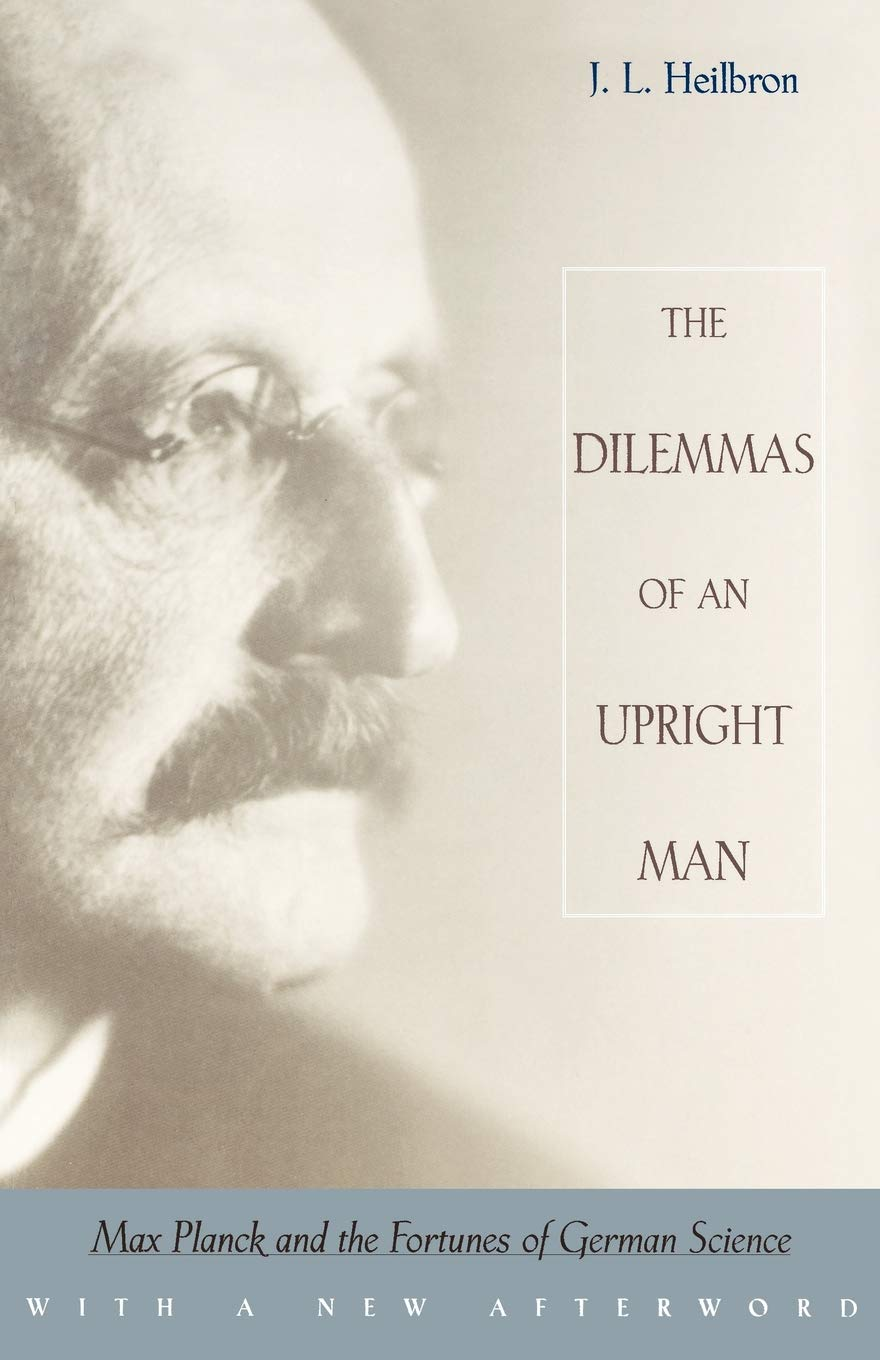 The dilemmas of an upright man: Max Planck as spokesman for German science