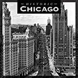 Chicago Historic 2020 12 x 12 Inch Monthly Square Wall Calendar with Foil Stamped Cover, USA United States of America Illinois Midwest City