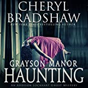 Grayson Manor Haunting : Addison Lockhart Series, Book One | Cheryl Bradshaw