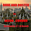 Done and Dusted Audiobook by Jason Connor Narrated by A. T. Al Benelli