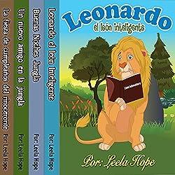 Libros para ninos en español: Leonardo la serie el león [Children's Books in Spanish: Leonardo the Lion Series]