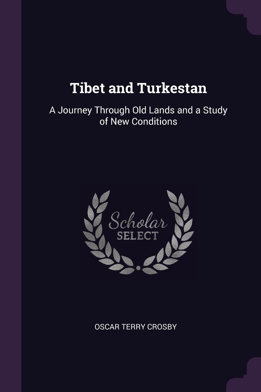 Tibet and Turkestan: A Journey Through Old Lands and a Study of New Conditions pdf