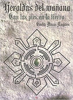 Book Heraldos Del Mañana: Con los pies en la tierra