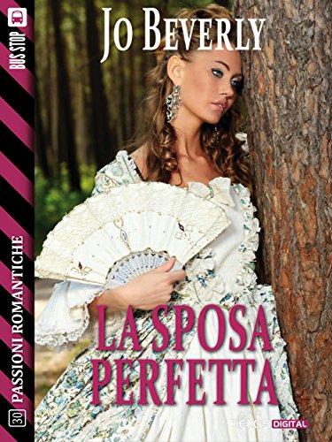 af5086a9c406 La sposa perfetta (Passioni Romantiche) (Italian Edition) - Kindle ...