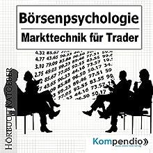 Börsenpsychologie: Markttechnik für Trader Hörbuch von Alessandro Dallmann Gesprochen von: Michael Freio Haas