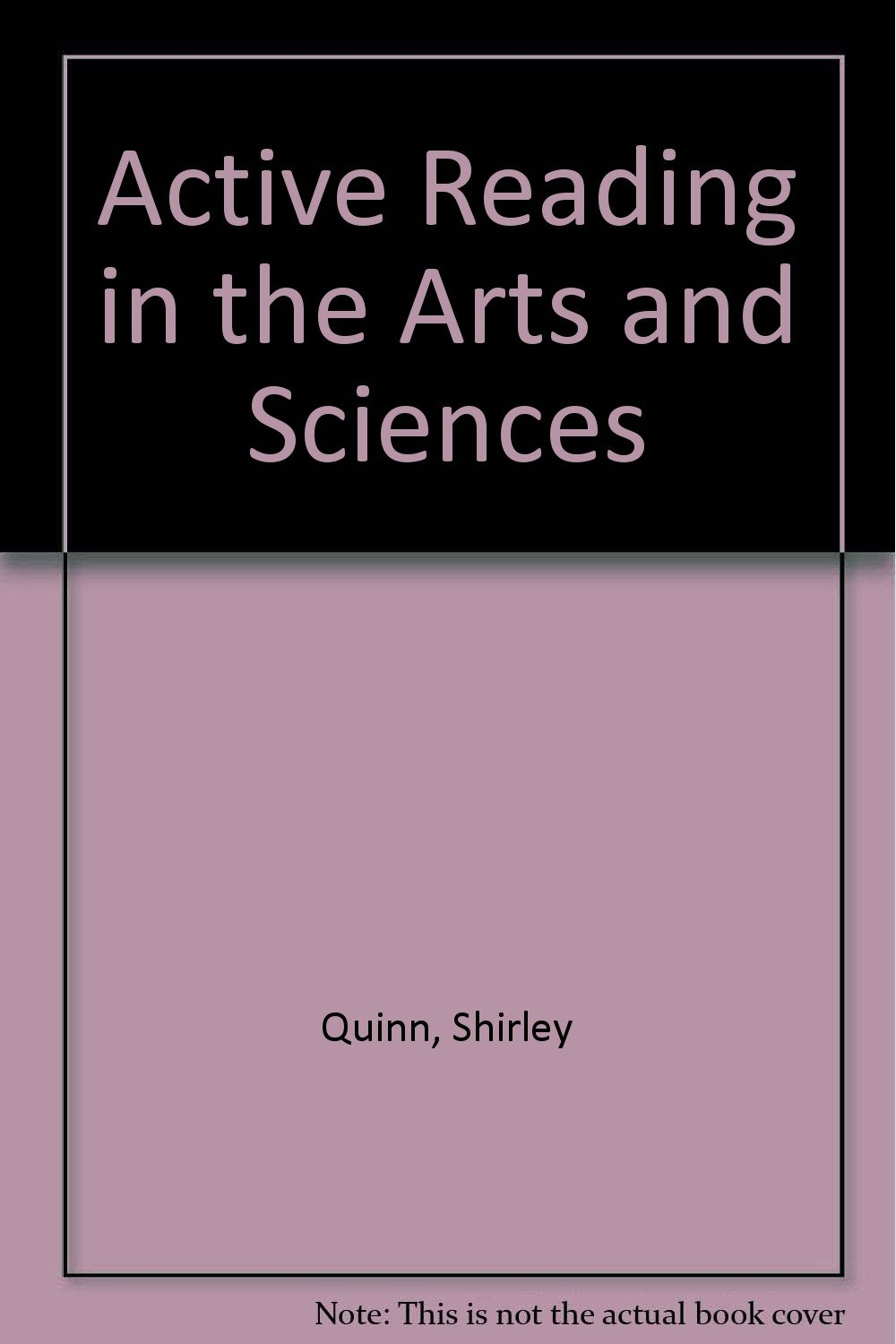 Active Reading in the Arts and Sciences by Allyn & Bacon
