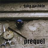 Prequel by Jake Pashkin (2013-05-03)