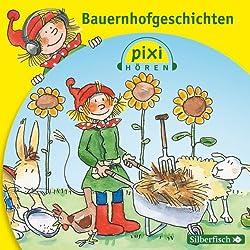 Bauernhofgeschichten (Pixi Hören)