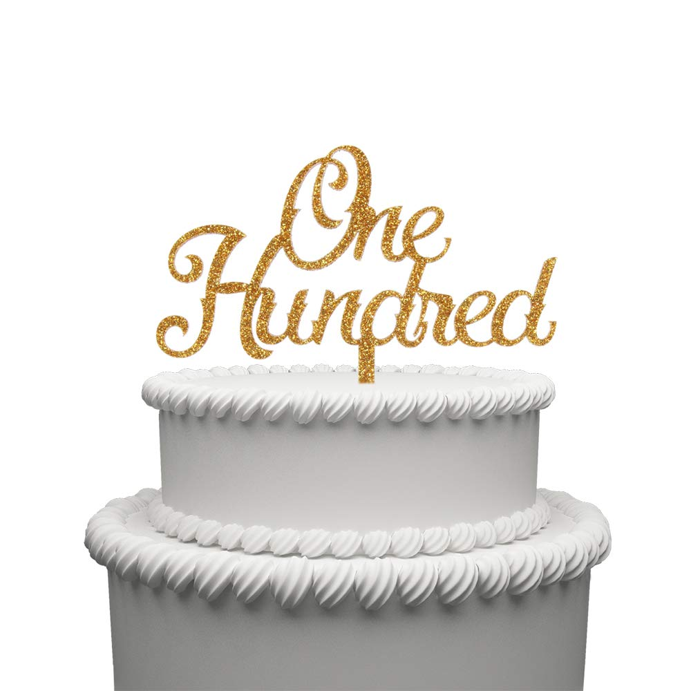 One Hundred Acrylic Cake Topper for 100 Years Old Birthday Or 100th Wedding Anniversary Party Decoration Supplies Gold