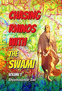 Chasing Rhinos With The Swami  by Sam Speerstra (Shyamasundar Das) ebook deal