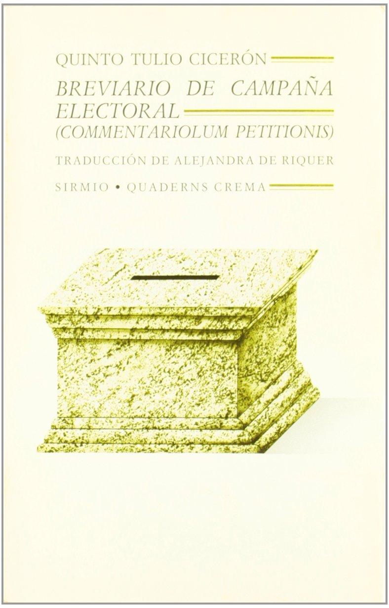 Breviario de campaña electoral: Amazon.es: Ciceron, Q. T.: Libros