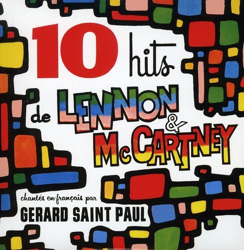 CD : Gerard St. Paul - 10 Hits Lennon And Mccartney (Remastered, France - Import)