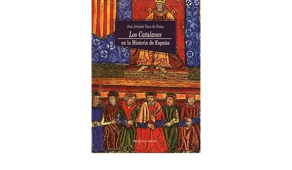 Los catalanes en la historia de España eBook: de Osma, José ...