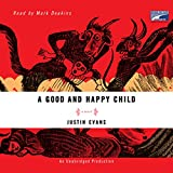 Bargain Audio Book - A Good and Happy Child  A Novel