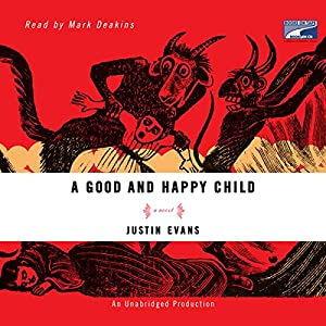 A Good and Happy Child Audiobook