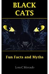 Black Cats: Fun Facts and Myths Kindle Edition